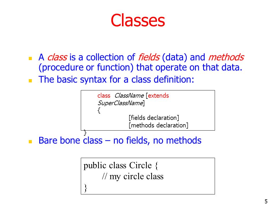 6 Adding Fields: Class Circle with fields Add fields The fields (data) are also called the instance varaibles.
