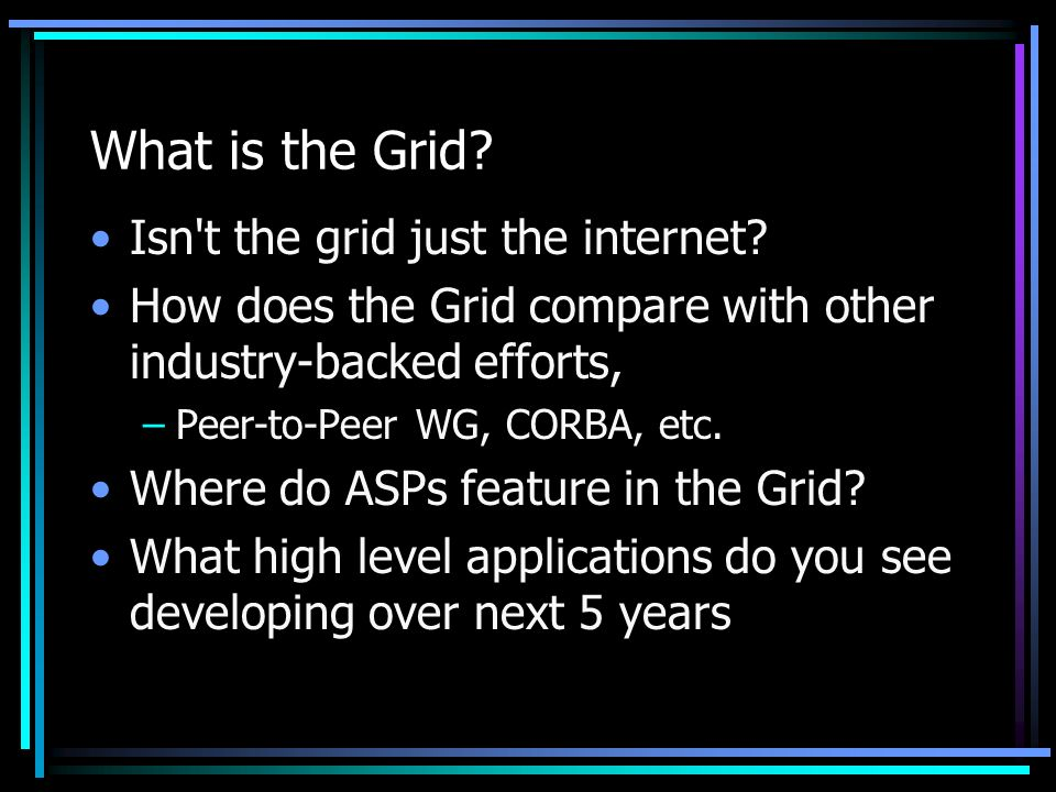 What is the Grid. Isn t the grid just the internet.