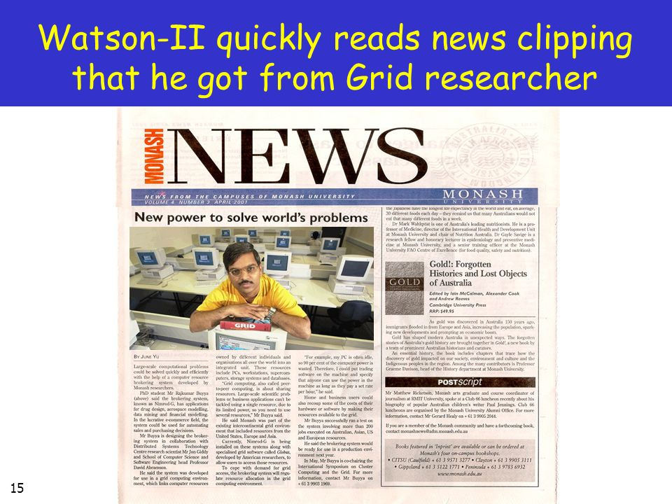 15 Watson-II quickly reads news clipping that he got from Grid researcher