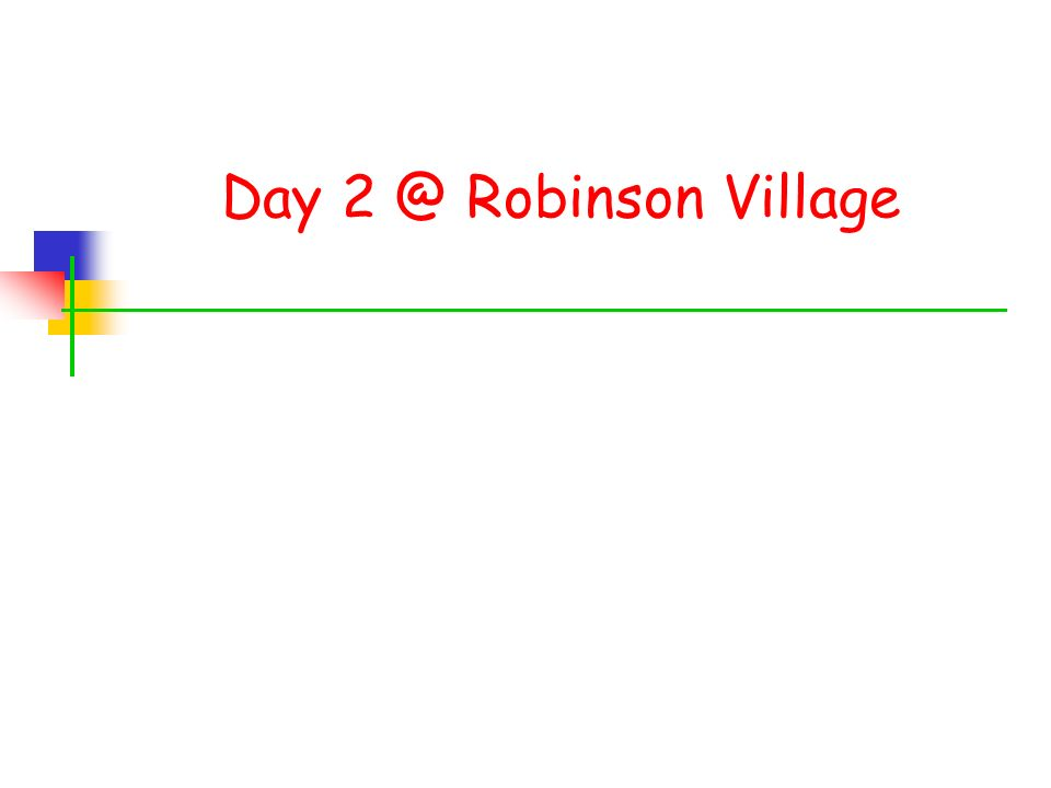 Day Robinson Village