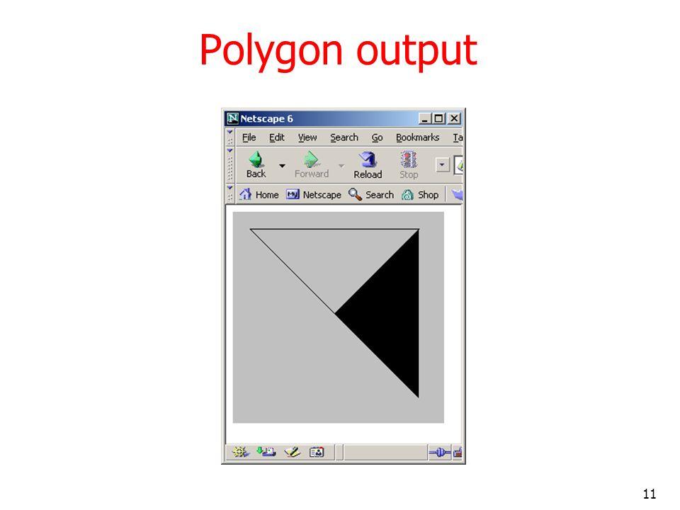 11 Polygon output