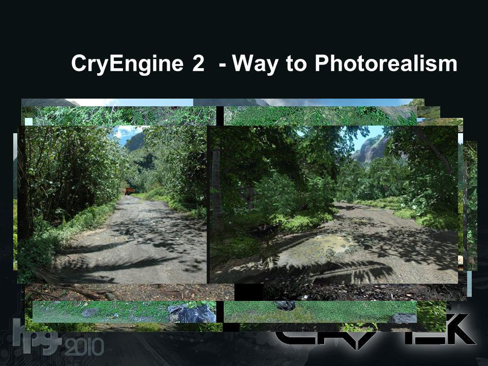 CryEngine 2 - Way to Photorealism