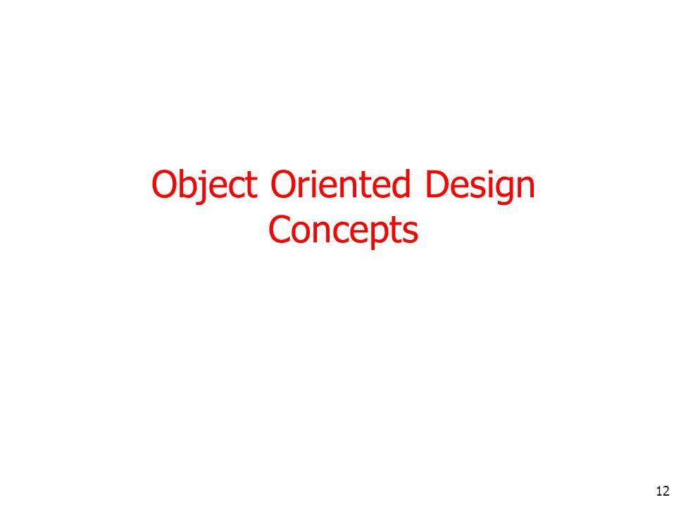 12 Object Oriented Design Concepts