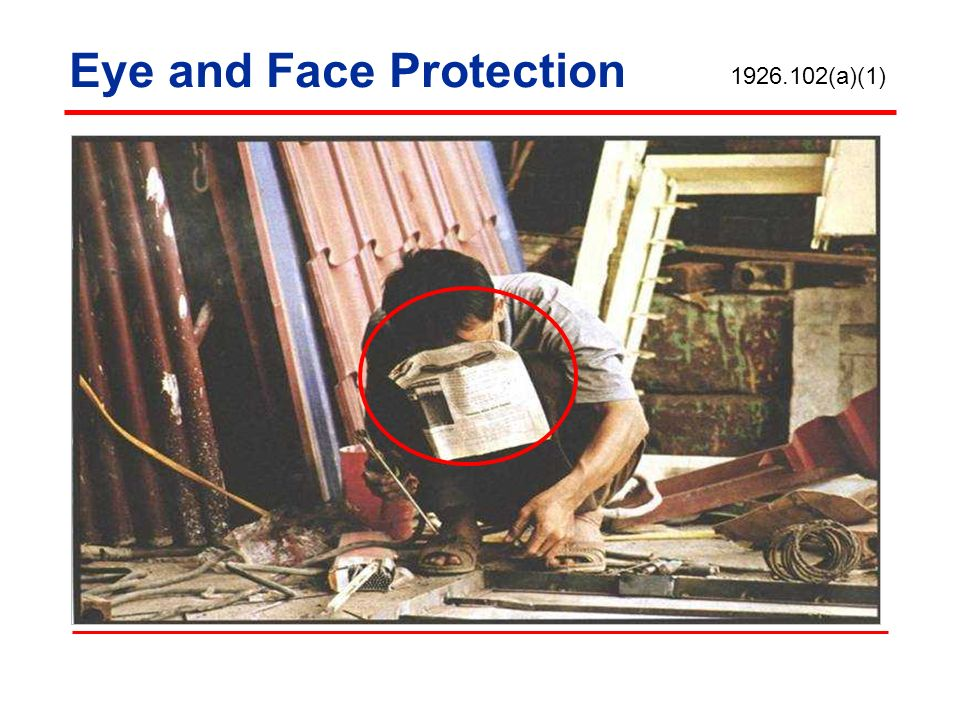 Eye and Face Protection 1926.102(a)(1)