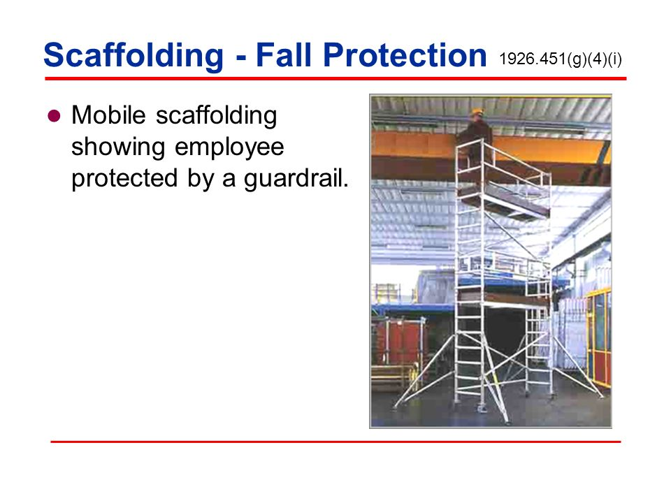 Mobile scaffolding showing employee protected by a guardrail. 1926.451(g)(4)(i) Scaffolding - Fall Protection
