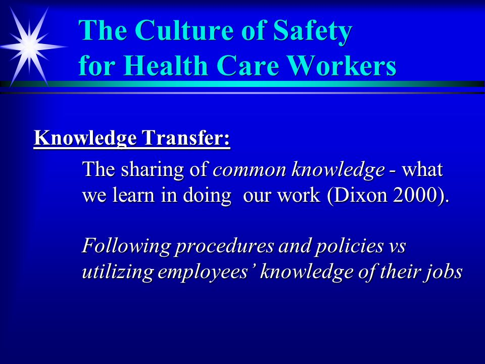 Knowledge Transfer: The sharing of common knowledge - what we learn in doing our work (Dixon 2000).