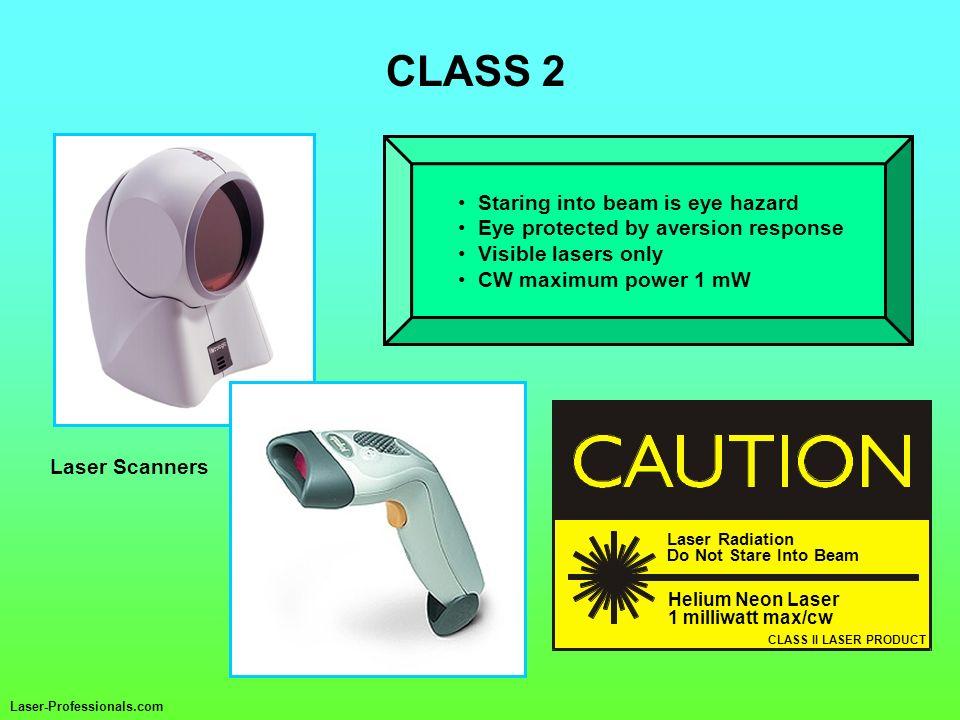 CLASS 2 CLASS II LASER PRODUCT Laser Radiation Do Not Stare Into Beam Helium Neon Laser 1 milliwatt max/cw Staring into beam is eye hazard Eye protect