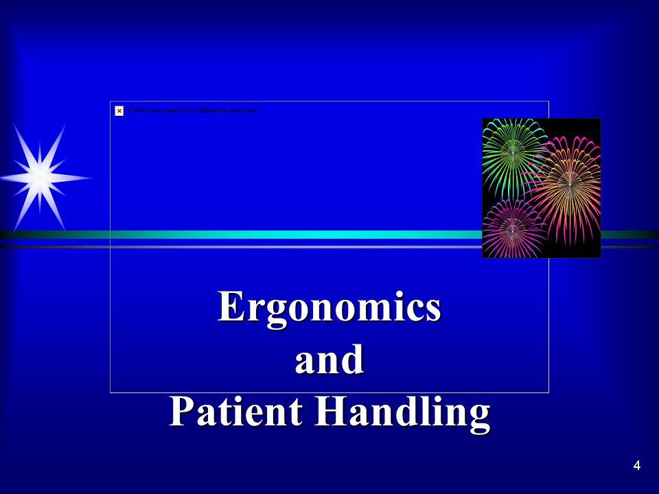 4 Ergonomicsand Patient Handling