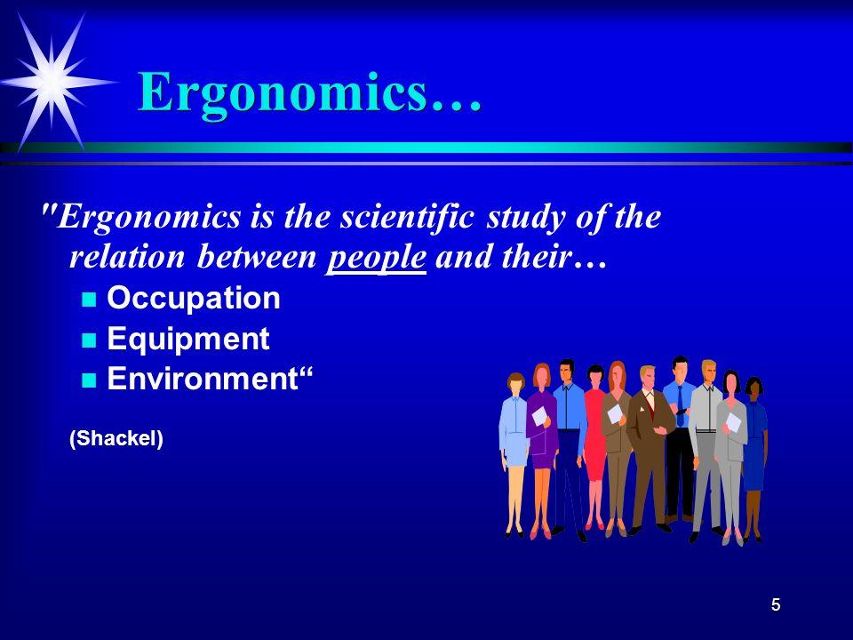 5 Ergonomics…