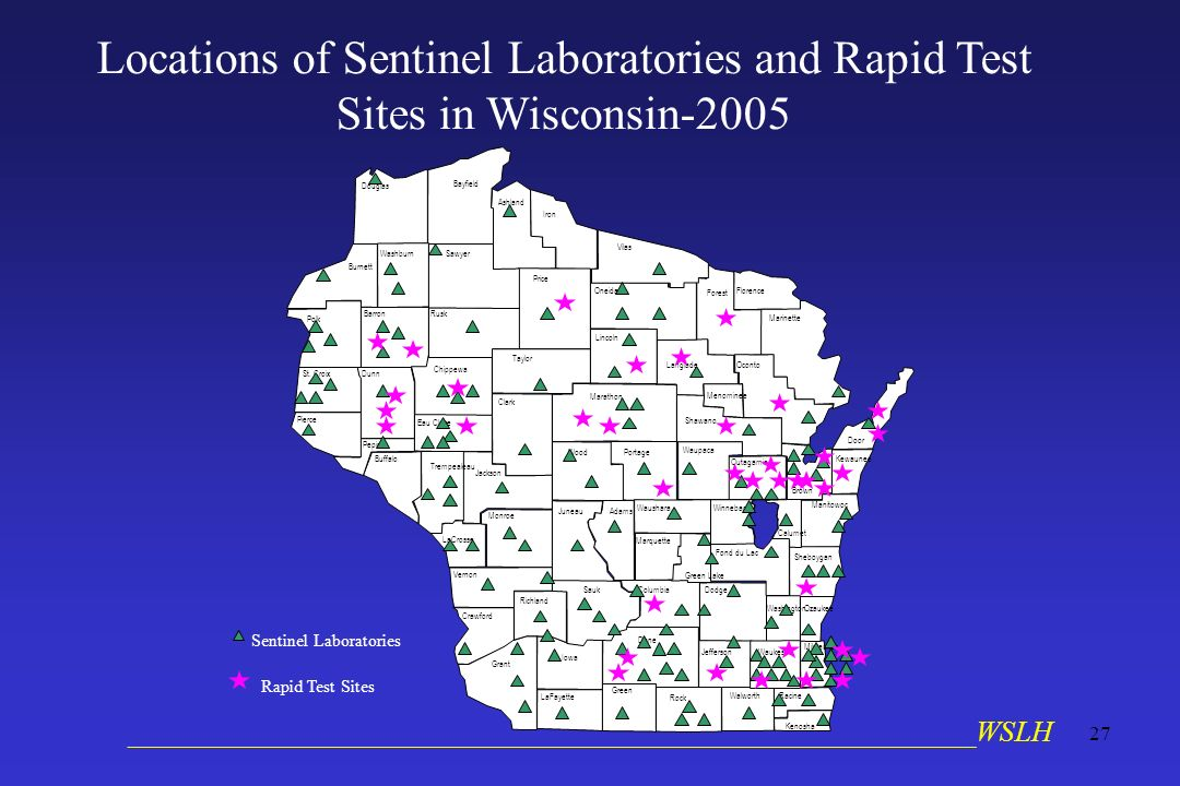 __________________________________________________________WSLH 27 Locations of Sentinel Laboratories and Rapid Test Sites in Wisconsin-2005 Sentinel L