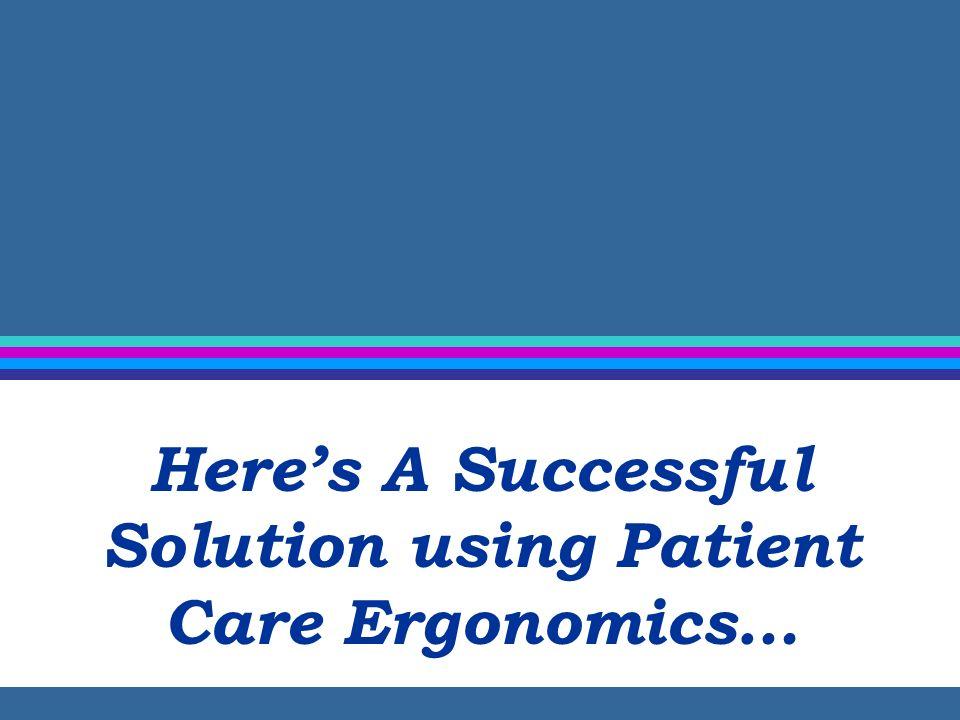 Safe Patient Handling & Movement Program Elements Safe Patient Handling & Movement Policy Chapter 6