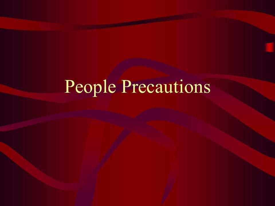 People Precautions