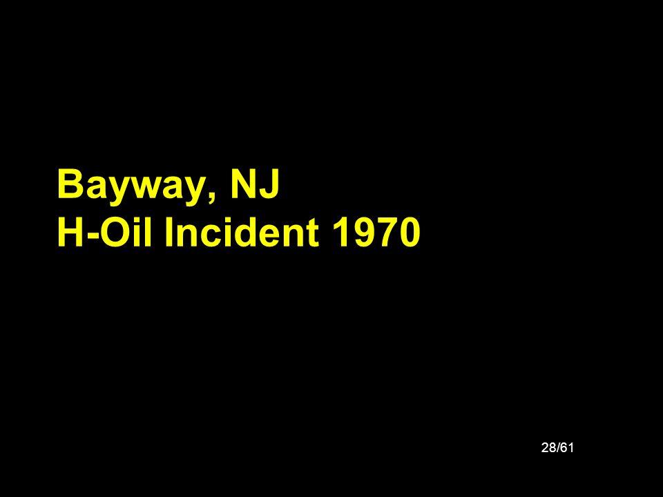 28/61 Bayway, NJ H-Oil Incident 1970