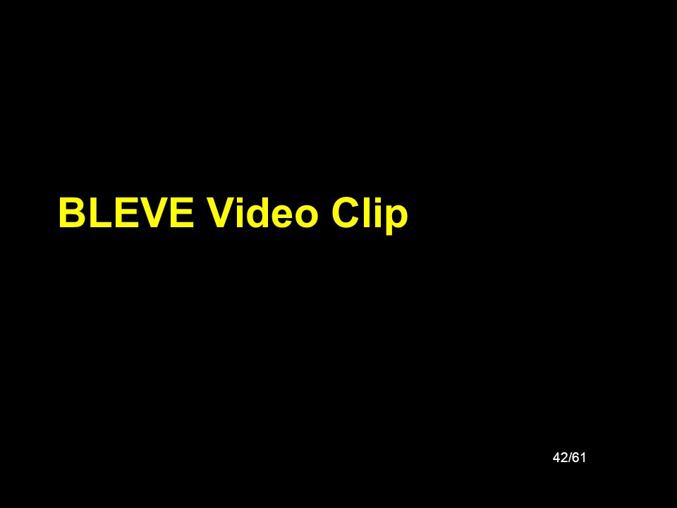 42/61 BLEVE Video Clip
