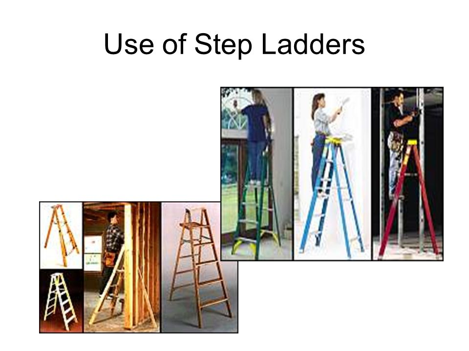 Use of Step Ladders