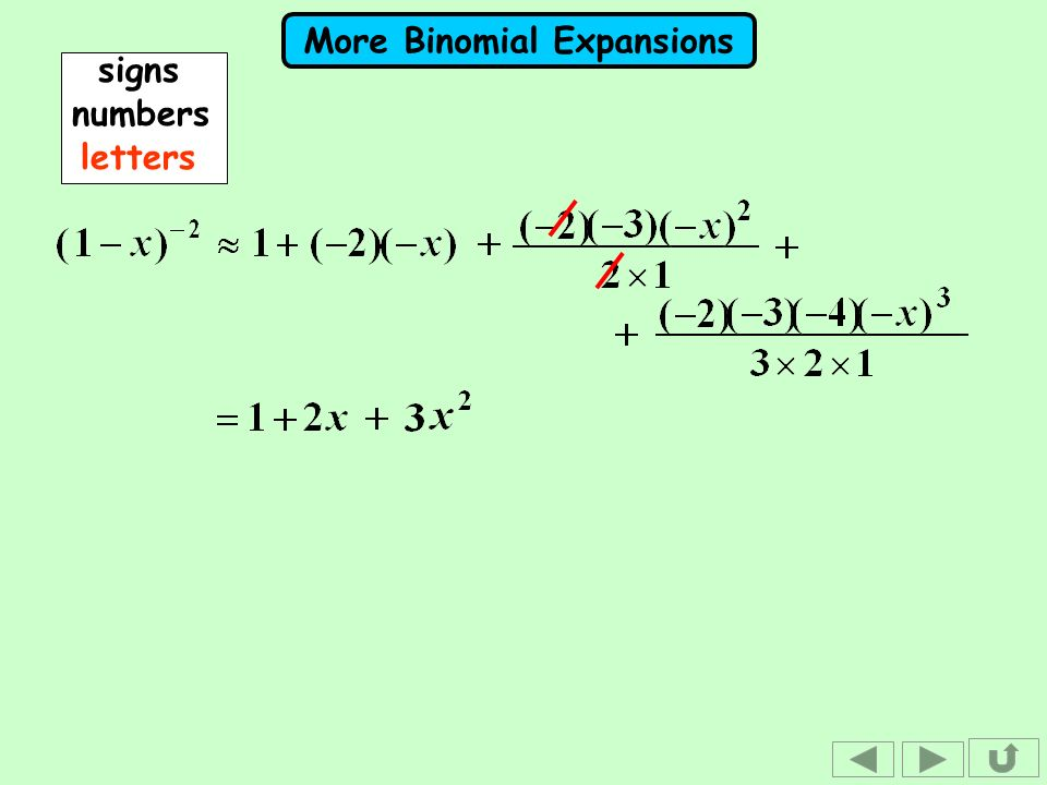 More Binomial Expansions signsnumbers letters