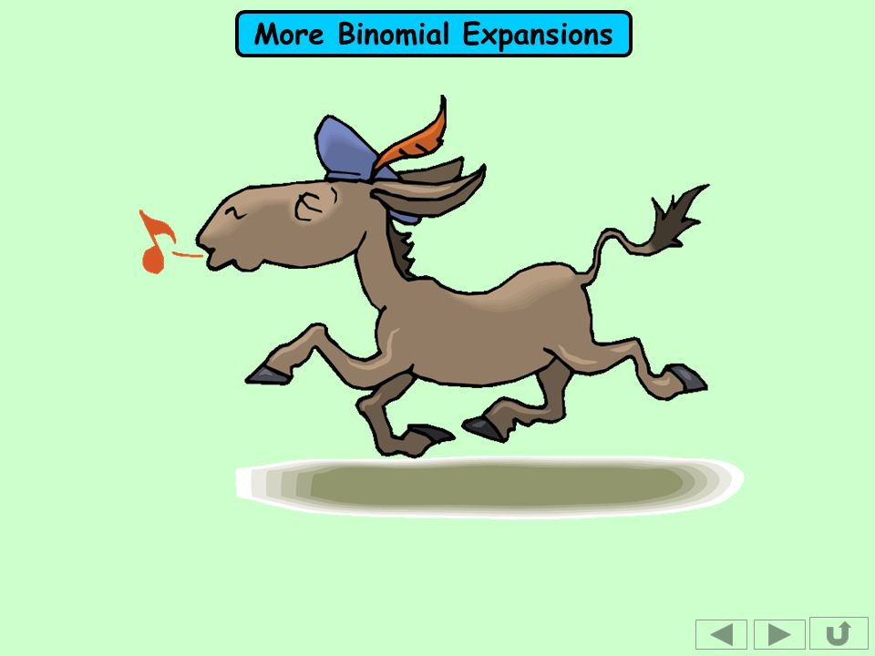 More Binomial Expansions