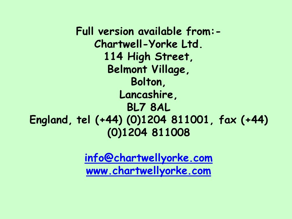 Full version available from:- Chartwell-Yorke Ltd. 114 High Street, Belmont Village, Bolton, Lancashire, BL7 8AL England, tel (+44) (0)1204 811001, fa
