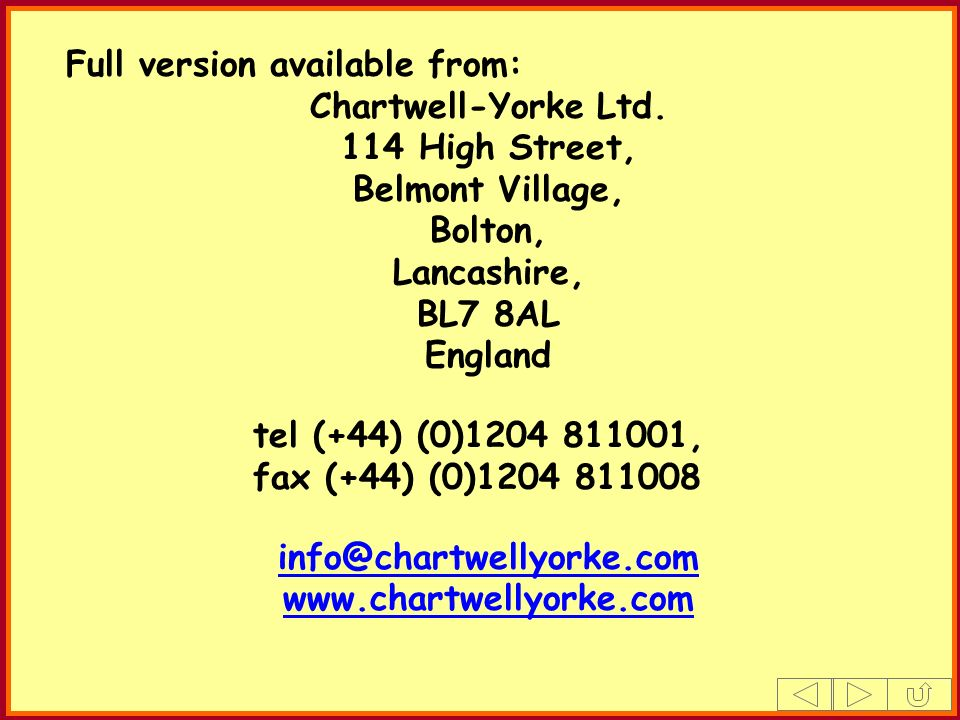 Full version available from: Chartwell-Yorke Ltd. 114 High Street, Belmont Village, Bolton, Lancashire, BL7 8AL England tel (+44) (0)1204 811001, fax