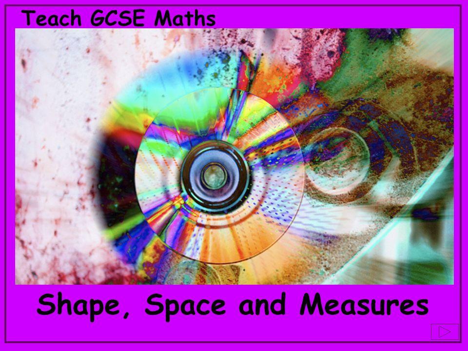 Teach GCSE Maths Shape, Space and Measures