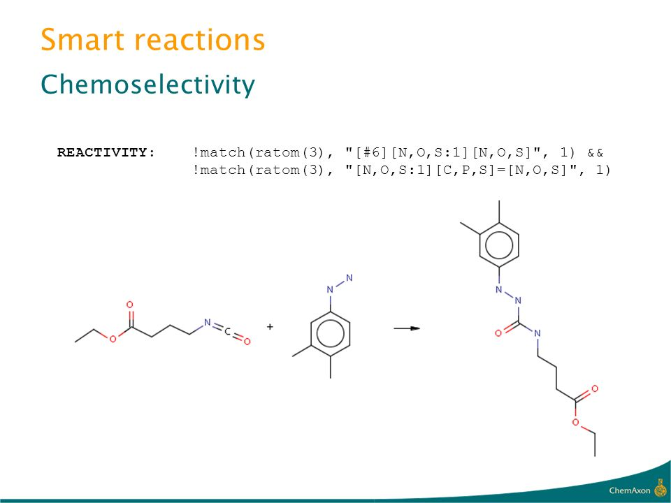Smart reactions Chemoselectivity REACTIVITY:!match(ratom(3),