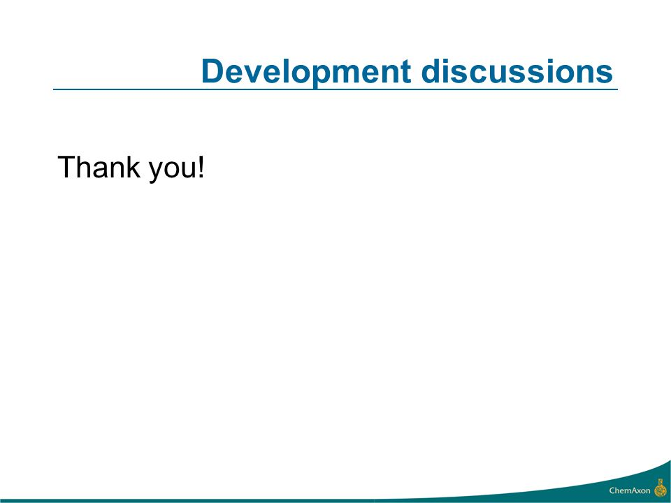 Development discussions Thank you!