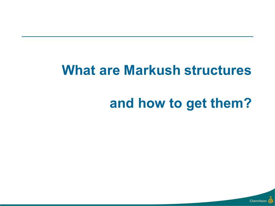 What are Markush structures and how to get them?