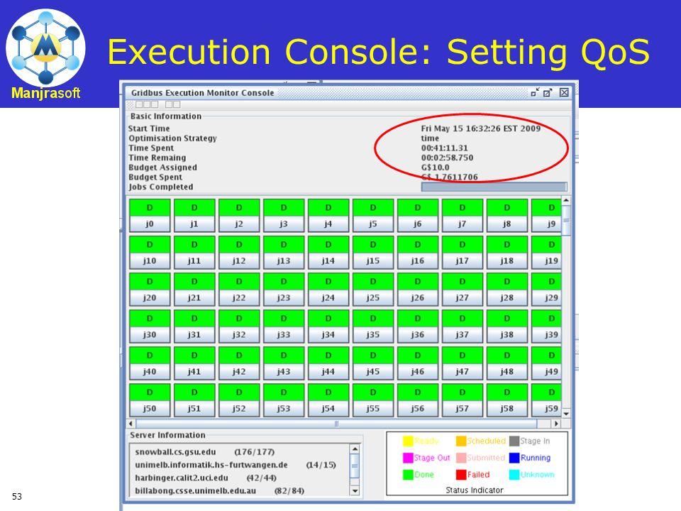 53 Execution Console: Setting QoS