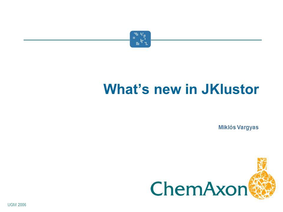 UGM 2006 Miklós Vargyas Whats new in JKlustor