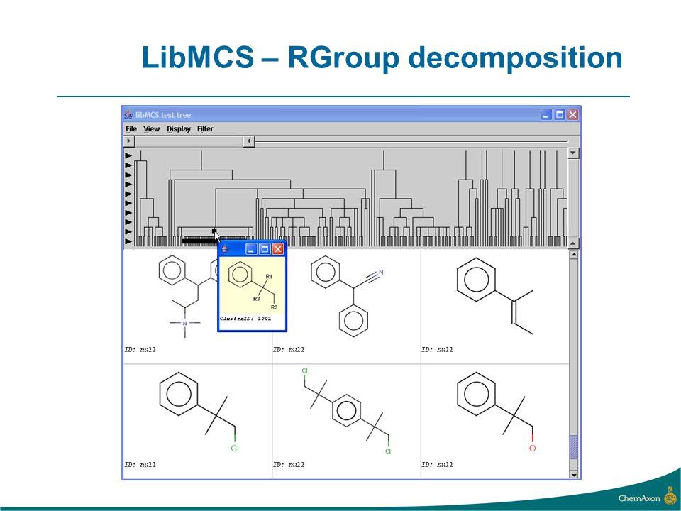 LibMCS – RGroup decomposition