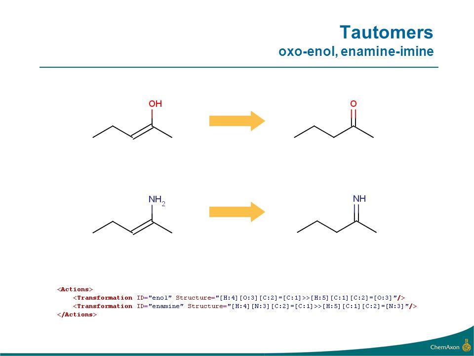 Tautomers oxo-enol, enamine-imine