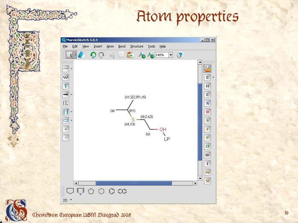ChemAxon European UGM Visegrad 2008 16 Atom properties
