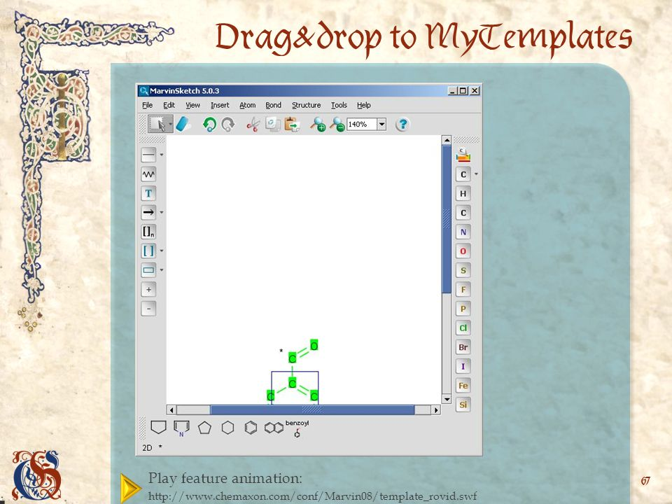 Play feature animation:   67 Drag&drop to MyTemplates