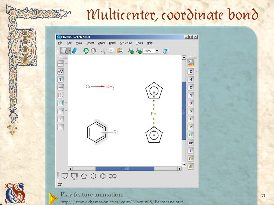 Play feature animation:   71 Multicenter, coordinate bond