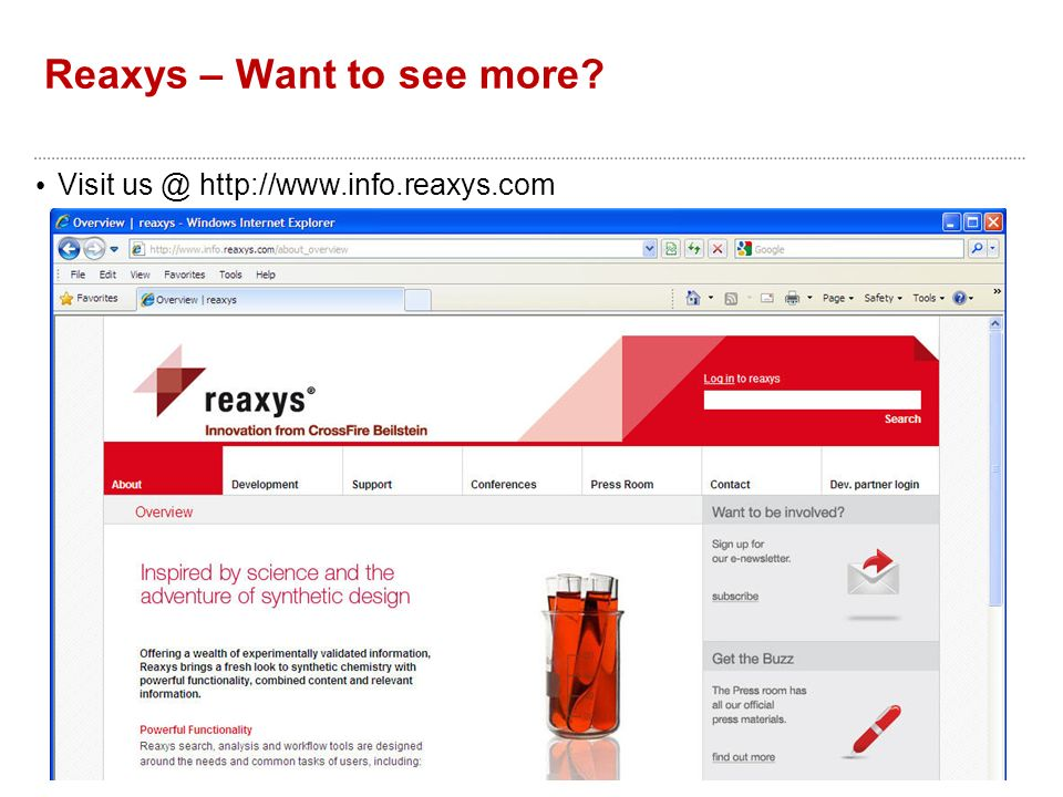 Reaxys – Want to see more? Visit us @ http://www.info.reaxys.com
