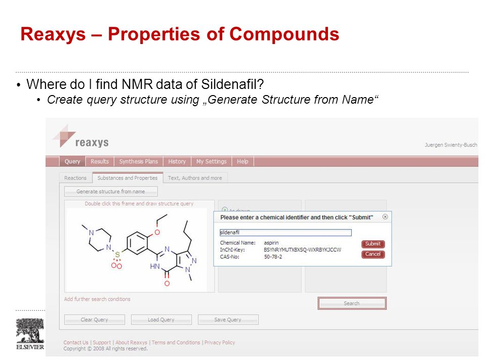 Reaxys – Properties of Compounds Where do I find NMR data of Sildenafil? Create query structure using Generate Structure from Name May 10, 2009 #