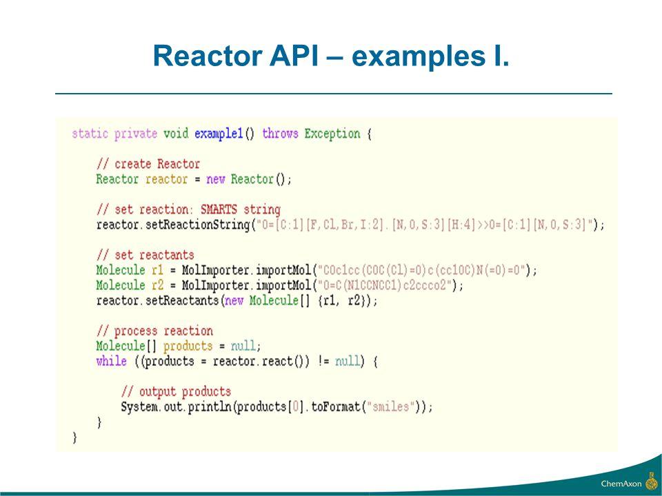 Reactor API – examples I.