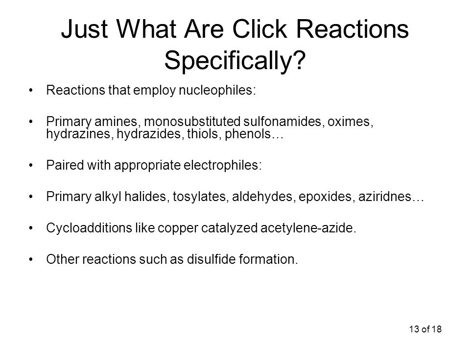 13 of 18 Just What Are Click Reactions Specifically.