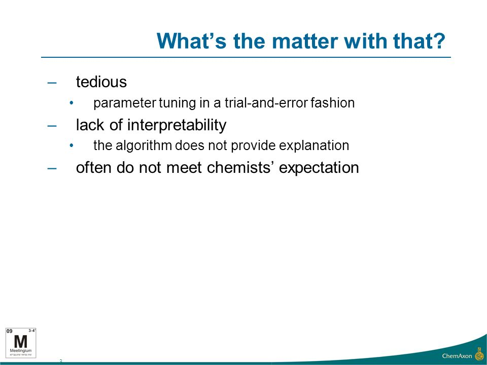 4 Why is clustering molecules hard.