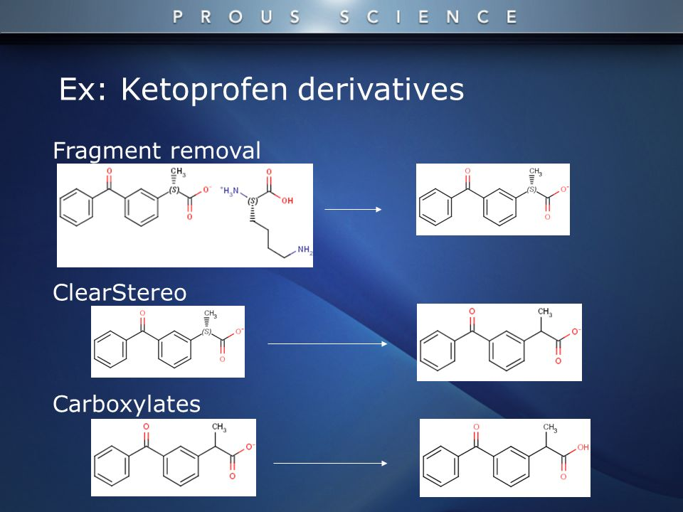 Carboxylates ClearStereo Fragment removal Ex: Ketoprofen derivatives