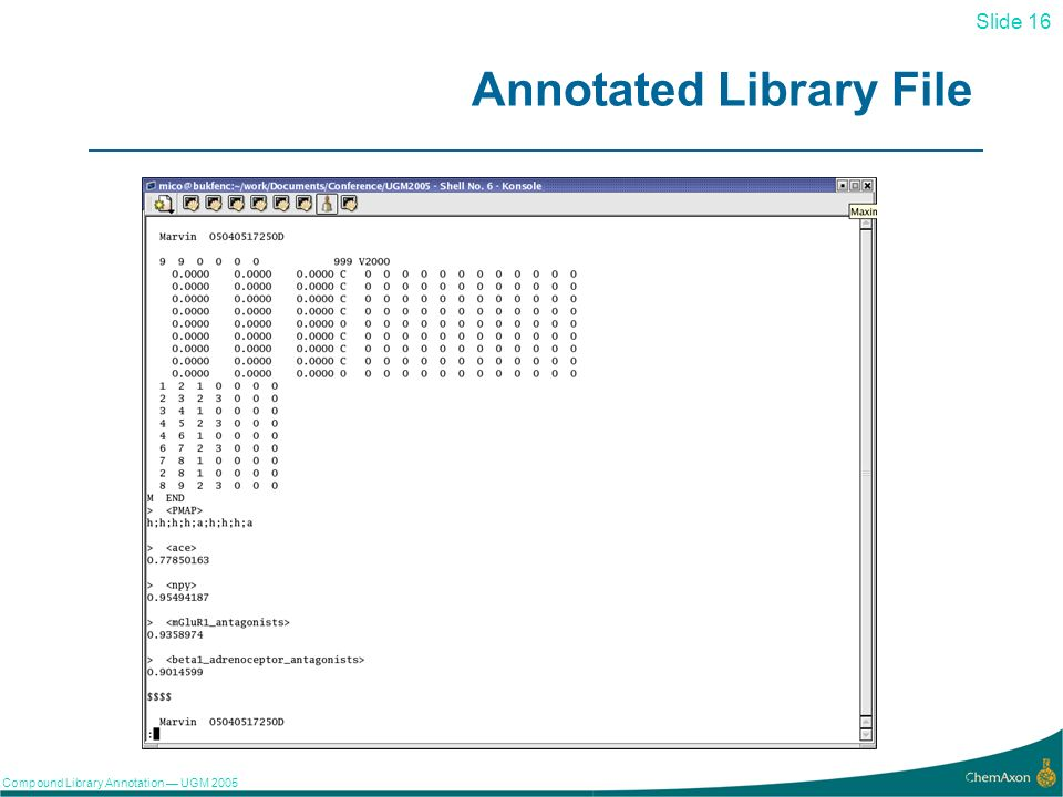 Slide 16 Compound Library Annotation UGM Annotated Library File