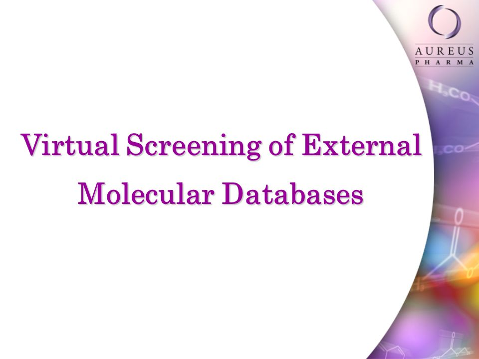 Virtual Screening of External Molecular Databases