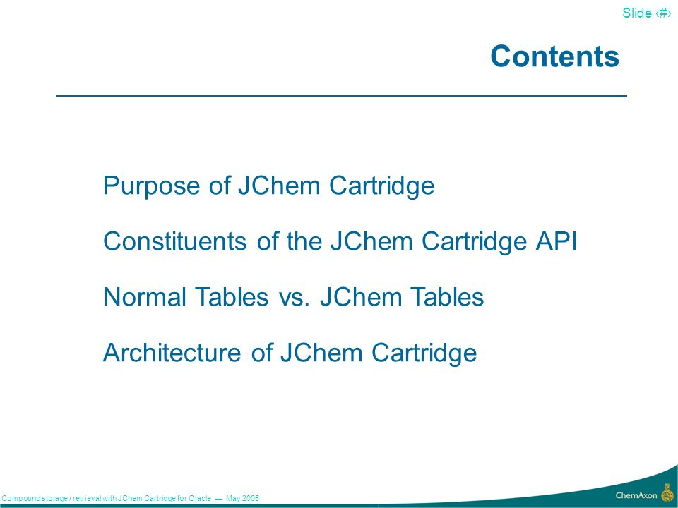 1 Péter Kovács May, 2005 Compound storage / retrieval with JChem Cartridge for Oracle