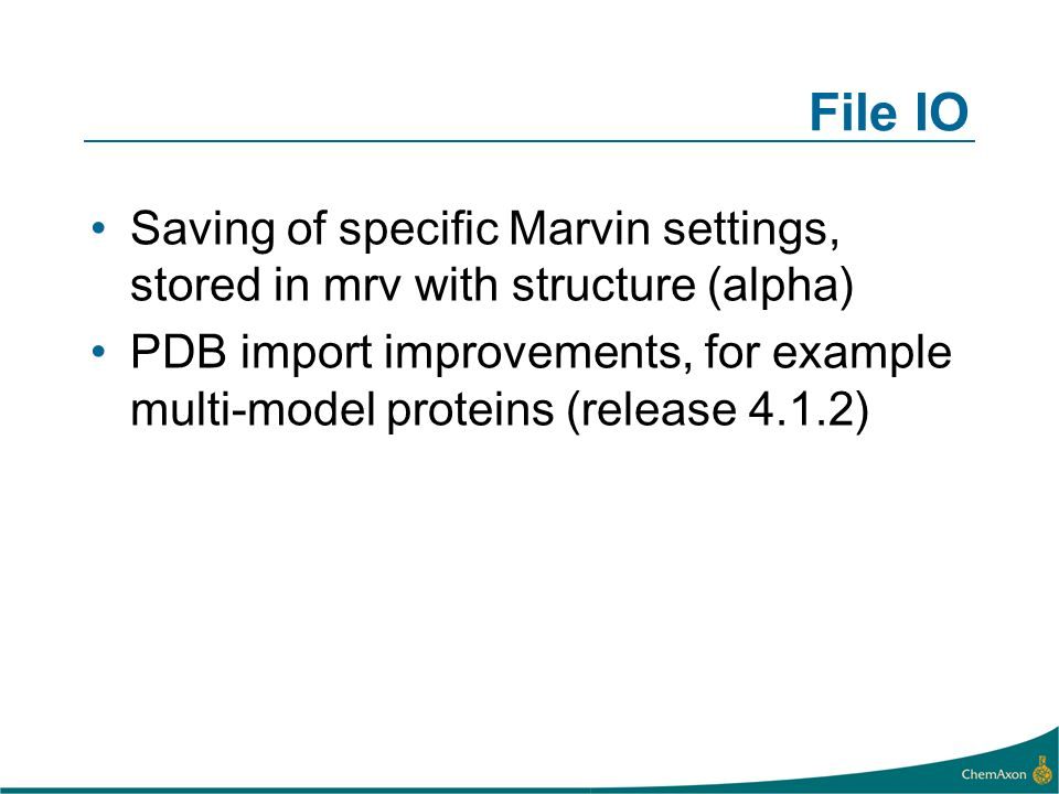 File IO Saving of specific Marvin settings, stored in mrv with structure (alpha) PDB import improvements, for example multi-model proteins (release 4.
