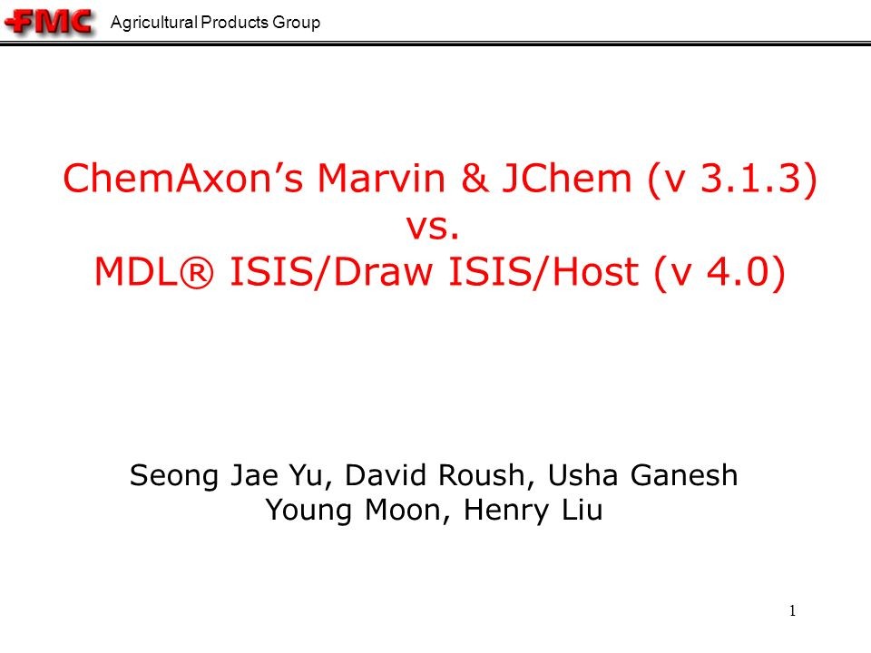 Agricultural Products Group 1 ChemAxons Marvin & JChem (v 3.1.3) vs.