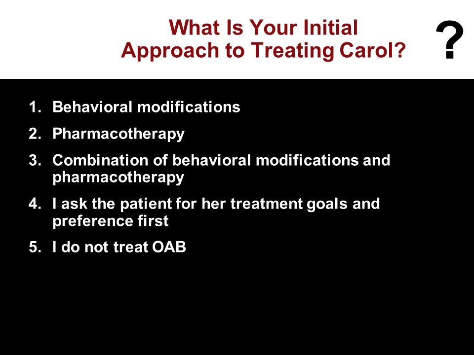 What Is Your Initial Approach to Treating Carol.