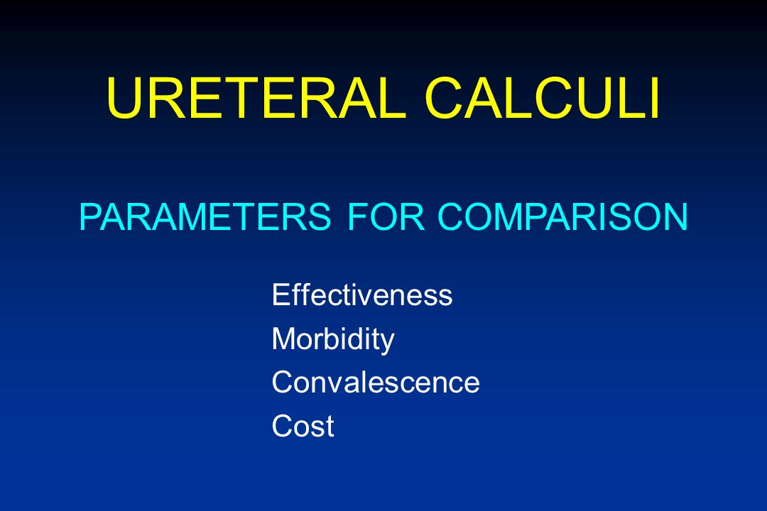 URETERAL CALCULI Stone-free is not everything !! PARAMETERS FOR COMPARISON