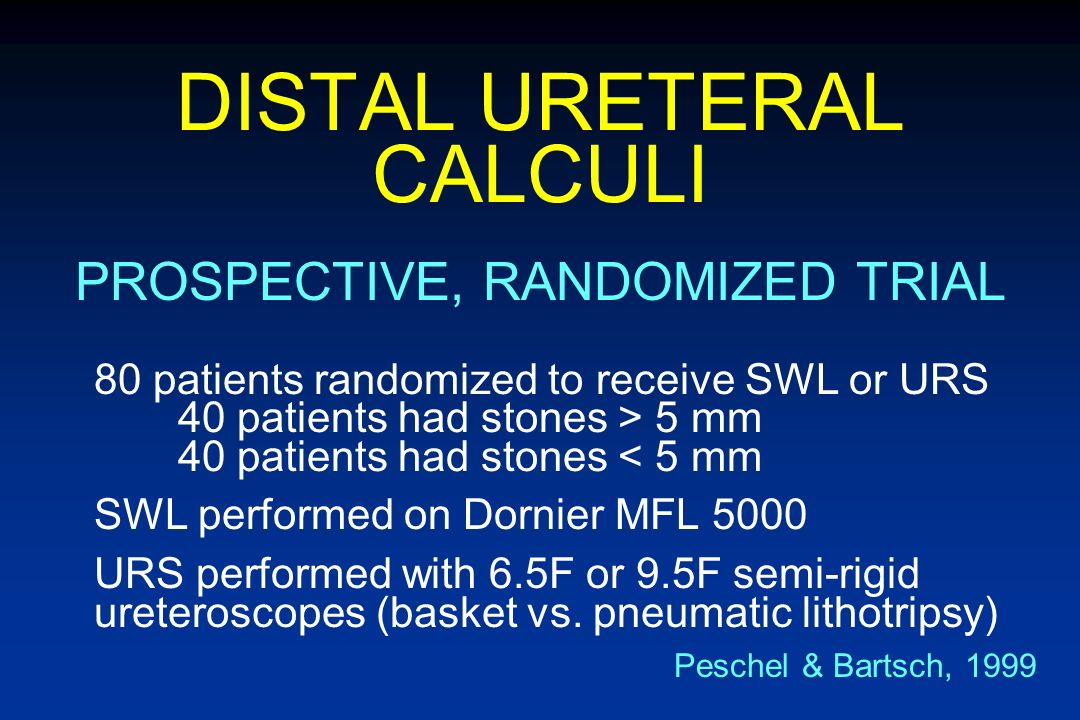 DISTAL URETERAL CALCULI SWLURS EffectivenessSlightly better MorbidityLess HospitalizationLess CostSlightly less OVERVIEW OF HISTORICAL CONTROL STUDIES