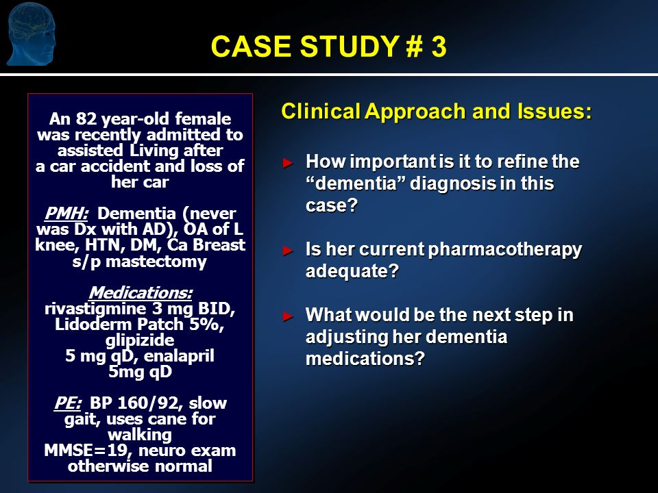 Clinical Approach and Issues: How important is it to refine the dementia diagnosis in this case.