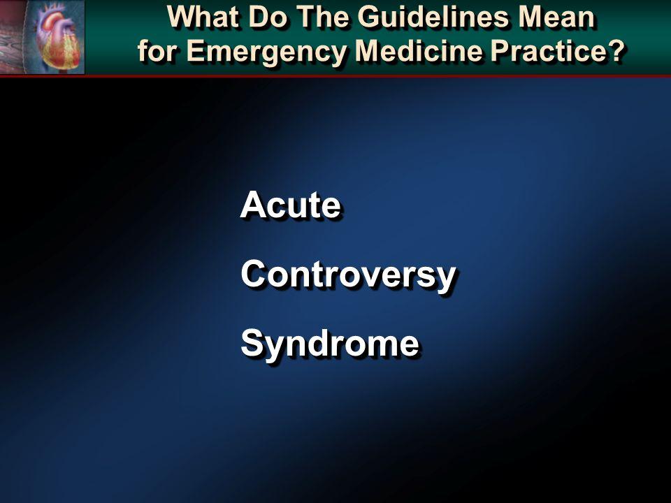 AcuteControversySyndromeAcuteControversySyndrome